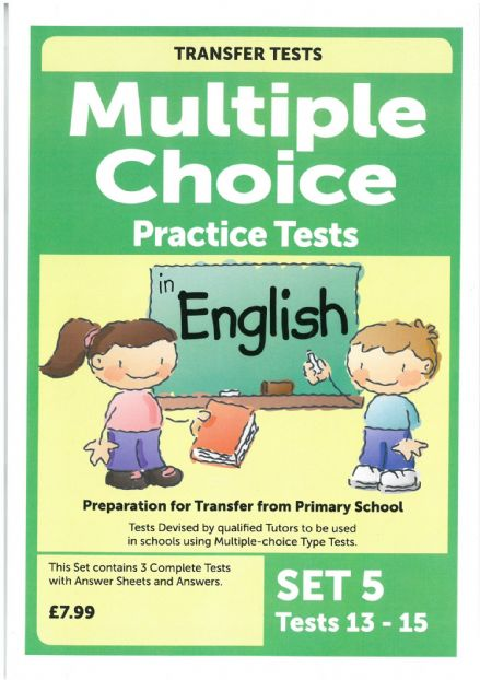 Multiple Choice Practice Transfer Test in English Set 5 Tests 13-15 by Pat Quinn